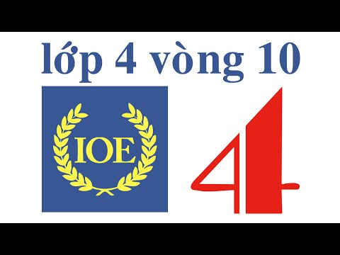 IOE Olympic Tiếng Anh lớp 4 vòng 10 năm 2014-2015