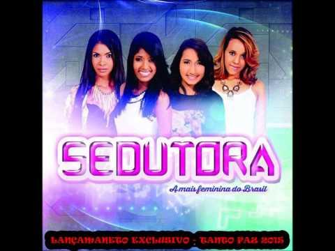 Banda Sedutora - Tanto Faz MUSICA NOVA { 2015 } DJ PIVETE