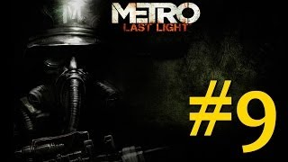 Metro Last Light - Playthrough #9 [Detonado PT-BR]
