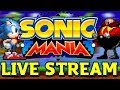 Sonic Mania LIVE STREAM archive Bad Ending Completed