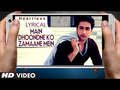 """Arijit Singh"" Main Dhoondne Ko Zamaane Mein Song With Lyrics 