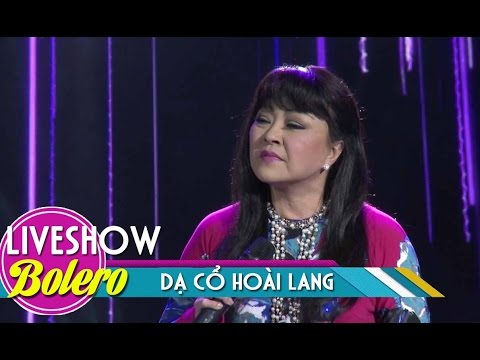 Dạ Cổ Hoài Lang - Hương Lan   Bolero Nhạc Vàng Hải Ngoại 2017   MV FULL HD