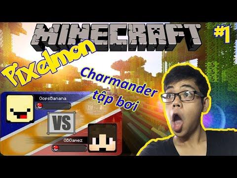 Oops Club Minecraft Pixelmon Survival - Tập 1: CHARMANDER TẬP BƠI