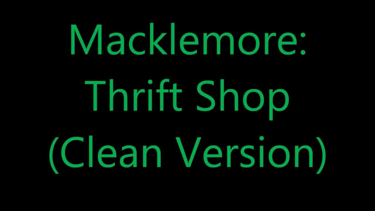 THRIFT SHOP [clean] LYRICS - YouTube