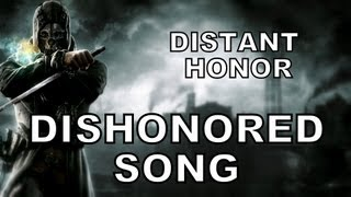 Miracle of Sound - Dishonored song
