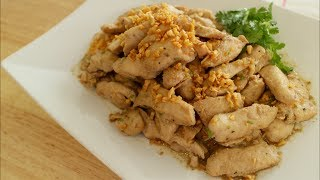 Garlic Pepper Chicken Recipe ไก่ผัดกระเทียม - Hot Thai Kitchen!