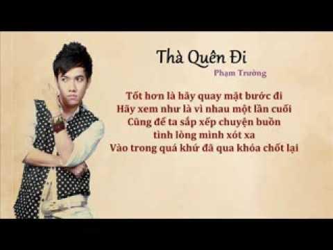 Lyric Thà quên đi - Phạm Trường