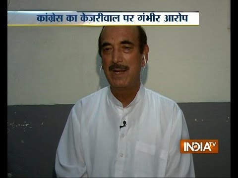 Kejriwal is BJP's agent, says Ghulam Nabi Azad