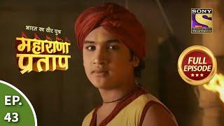 Bharat Ka Veer Putra Maharana Pratap Episode 43 7th