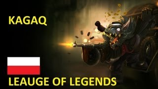 League of Legends Gameplay PL Twitch IVQ KAGAQ