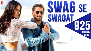 Swag Se Swagat Song | Tiger Zinda Hai