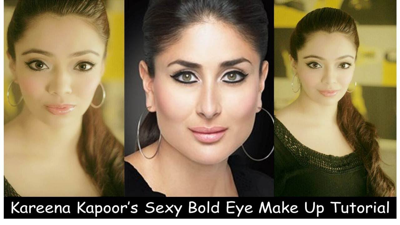 Kareena Kapoor's Sexy Bold Eye Make Up Tutorial (Hindi ...