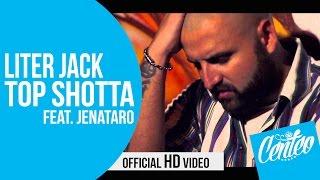 Liter Jack ft. Jentaro - Top Shotta