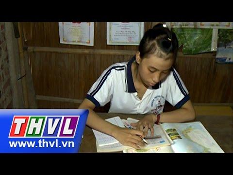 THVL | Thắp sáng niềm tin – Kỳ 296: Em Phạm Thị Thúy Nga