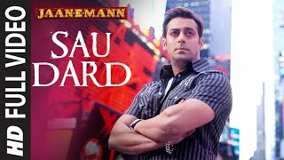 Sau Dard (Full Song) Film Jaan-E-Mann