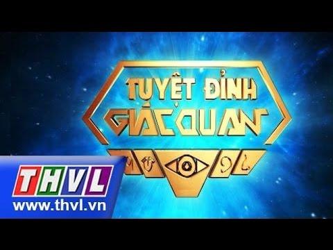 THVL   Tuyệt đỉnh giác quan - Tập 10 - Sonny, Bích Ngọc, Khả Ngân, Mỹ Nhân, Hà Phương, Tiến Dũng...