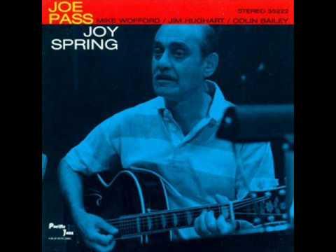 Joe Pass Quartet Joy Spring