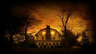 Disturbing Scary Real Paranormal Amityville Horror Story
