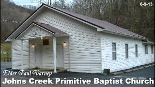 Elder Paul Varney preaching at Johns Creek Primitive Baptist Church