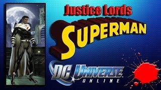 DCUO Superman Justice Lords Character Creation Tutorial