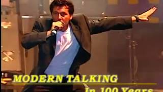 Modern Talking - In 100 Years (New Maxi Version 2K17)