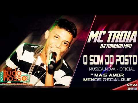 MC TROIA   O SOM DO POSTO LANÇAMENTO 2013