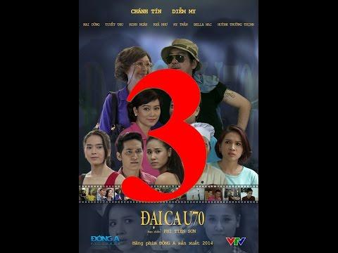 Đại ca U70 tập 3 phim truyền hình