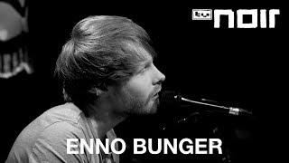 Ich möchte noch bleiben, die Nacht ist noch jung - ENNO BUNGER - tvnoir.de
