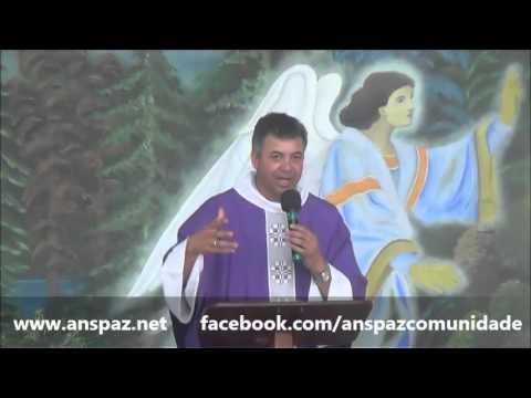 Homilia Padre Paulo Sérgio Mendes 28.02.2016
