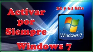 Como Activar Windows 7 Cualquier Version
