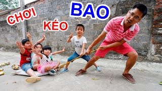 BÉ BÚN CHƠI KÉO BAO – CHƠI TRÒ CHƠI DÂN GIAN Folk games for kids  CreativeKids