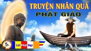 Truyện Nhân Quả Báo Ứng hay nhất Có Thật 100% - Gieo Gì Gặt Nấy - Kể Truyện Đêm Khuya Phật Giáo
