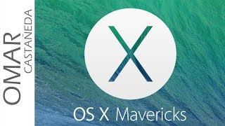 COMO ACTUALIZAR A OS X MAVERICKS
