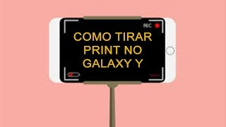 Como Tirar Print Screen Do Galaxy Y