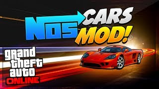 "GTA 5 Mods: NEW ""Nos"" Car Mod Online (Nos Cars Are Back"