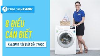 8 điều cần biết khi sử dụng máy giặt cửa trước - Thông tin hữu ích cho gia đình | Điện máy XANH