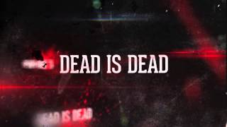SPRUNG MONKEY  - Dead is Dead (Lyric Video)