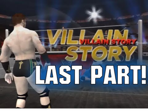 Road To Wrestlemania Villain - ft. Sheamus - LAST PART! (WWE 12 HD)