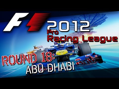 F1 2012 // [F1RT] Pro-racing League Round 18: Abu Dhabi