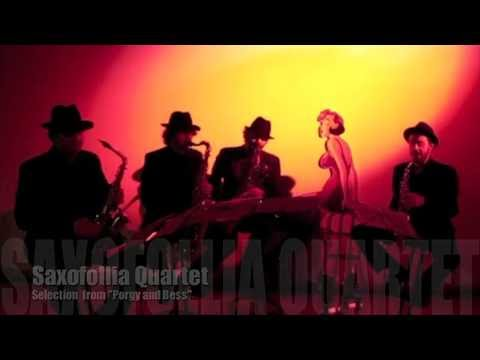 SAXOFOLLIA Selection From Porgy and Bess (Parte 2)
