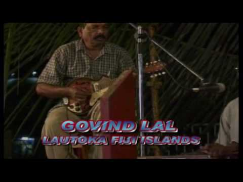Fiji Kirtan Song: (Govind Lal of Lautoka Fiji Islands) by: rameshvideo@yahoo.com 3-12-09