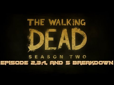 The Walking Dead Game - Season 2: Episode 2,3,4, and 5 Breakdown (What To Expect)