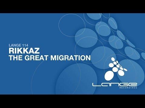 Rikkaz - The Great Migration (Original Mix) [OUT NOW]