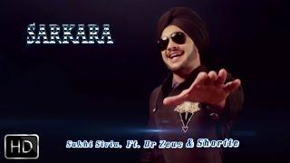 Sarkara | Sukhi Sivia Feat. Dr. Zeus & Shortie | Full Official Music Video