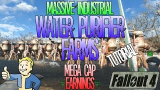 Fallout 4 | Great Cap Making Technique | Massive Industrial Water Purifier Farms Method | Tutorial