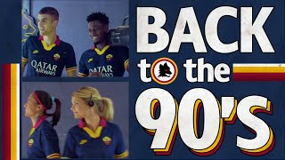 BACK TO THE 90s | BACKSTAGE WITH NEW AS ROMA THIRD KIT