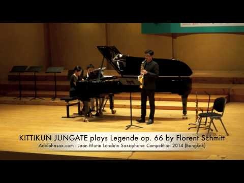 KITTIKUN JUNGATE plays Legende op 66 by Florent Schmitt
