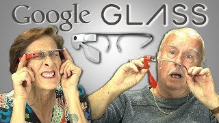 Senior Citizens React to Google Glass