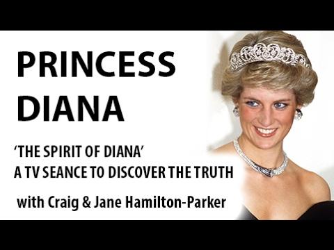 Princess Diana Documentary: Mediums Contact the Spirit of Princess Diana
