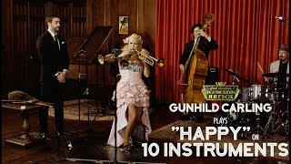 Happy - Pharrell Williams (on 10 Different Musical Instruments Cover) (ft. Gunhild Carling)